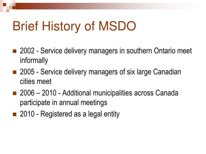 Brief history of msdo