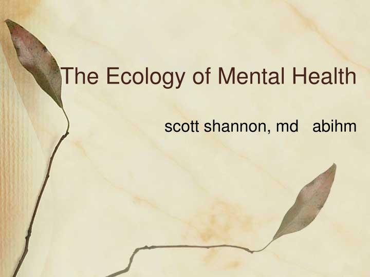 the ecology of mental health n.