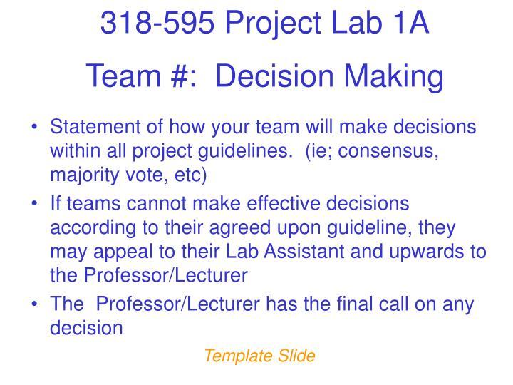 Team #:  Decision Making