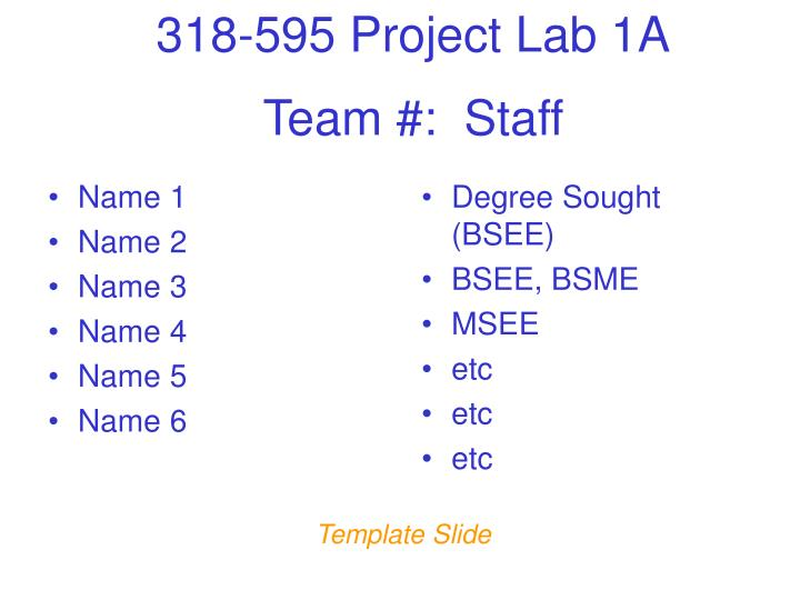Team #:  Staff