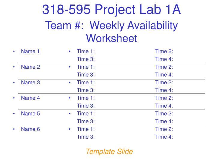 Team #:  Weekly Availability Worksheet