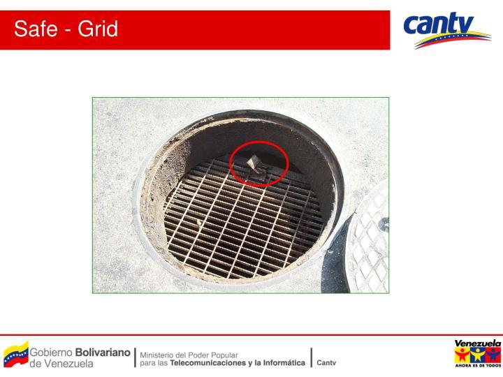 Safe - Grid