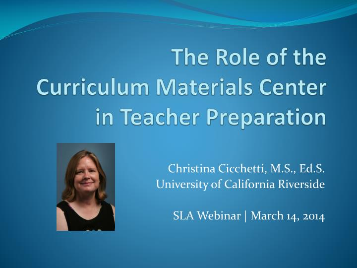 the role of the curriculum materials center in teacher preparation n.
