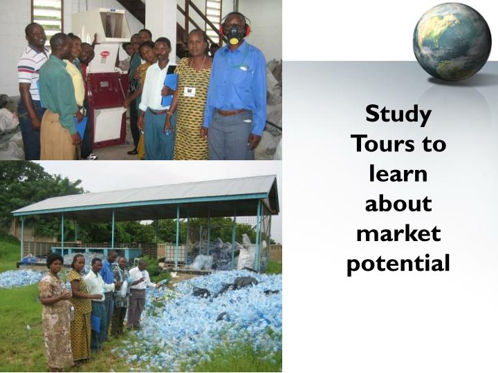 Study Tours to learn about market potential