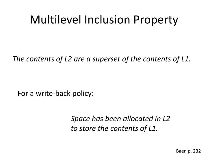 Multilevel Inclusion Property