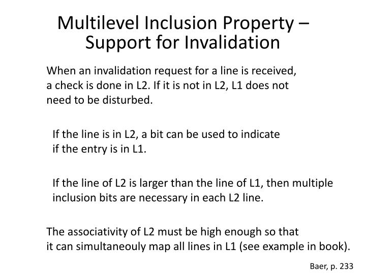 Multilevel Inclusion Property – Support for Invalidation