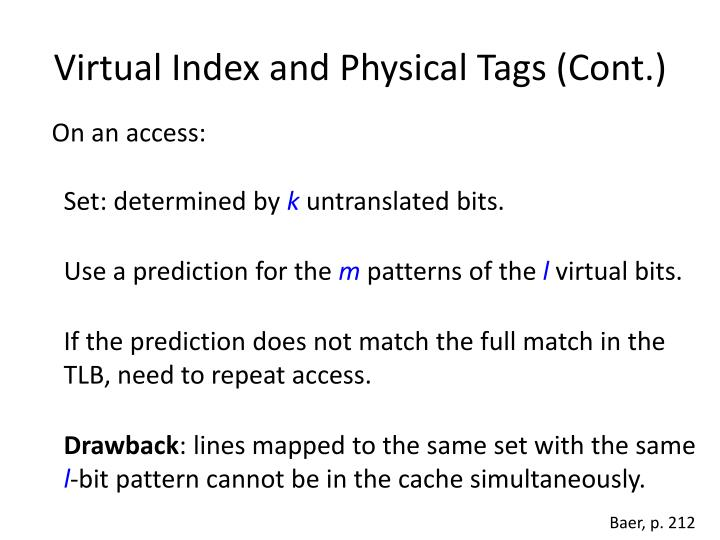 Virtual Index and Physical Tags (Cont.)