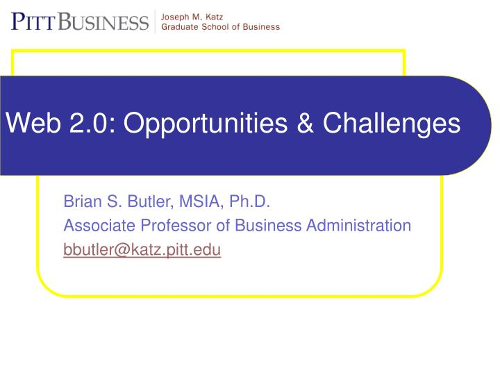web 2 0 opportunities challenges n.