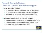 applied research culture grants and contracts administrative support
