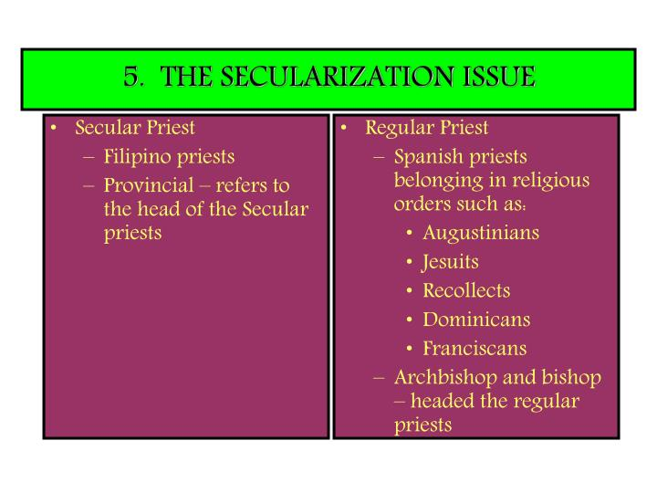 5.  THE SECULARIZATION ISSUE