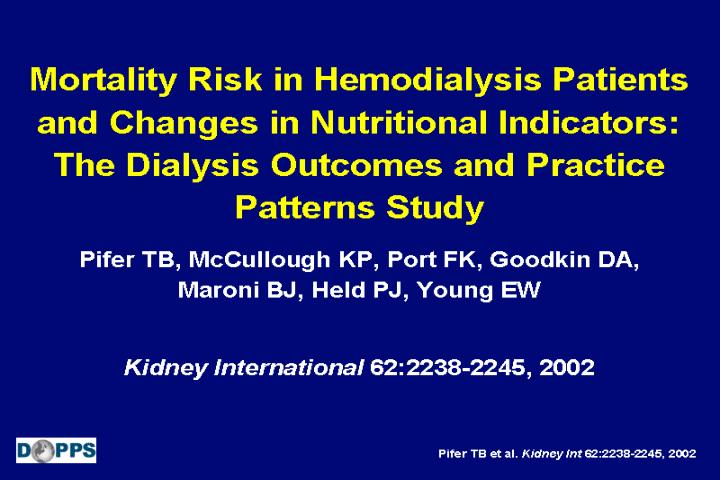 Mortality Risk in Hemodialysis Patients and Changes in Nutritional Indicators: The Dialysis Outcomes...