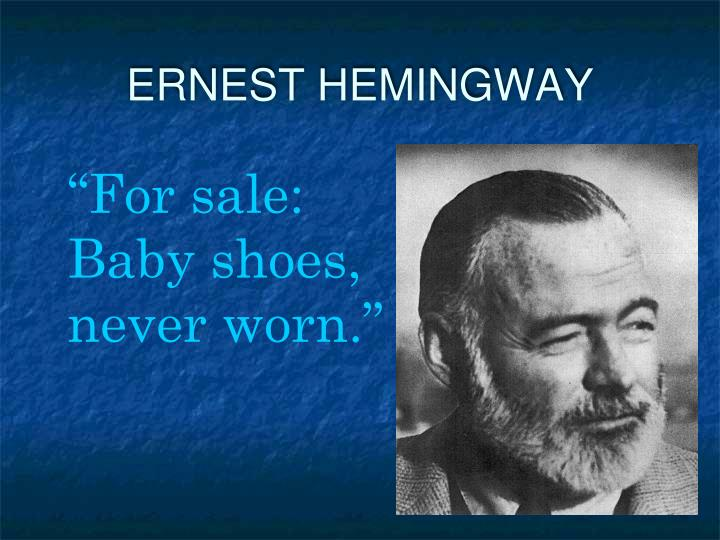 six word essays hemingway Guests will have the opportunity to take a picture alongside ernest's yearbook photo and write a hemingway inspired six-word short story on a vintage typewriter we.