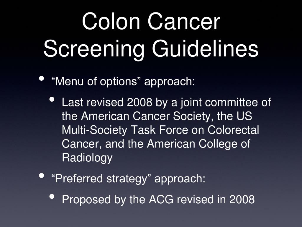 Ppt Update In Colon Cancer Screening Powerpoint Presentation Free Download Id 4370598