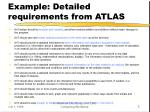 example detailed requirements from atlas