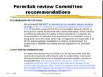 fermilab review committee recommendations