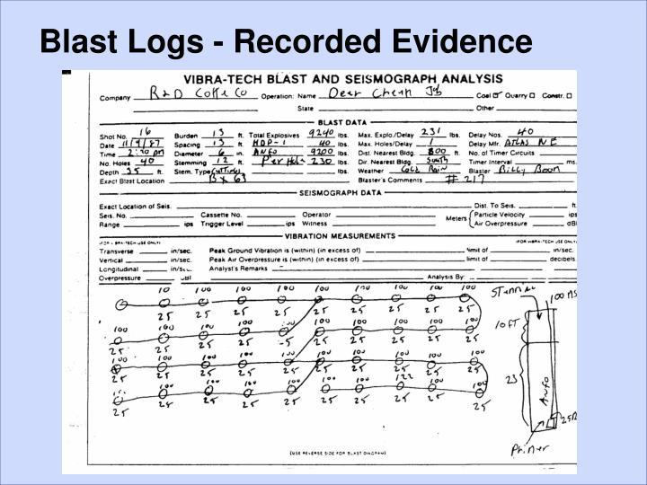 Blast Logs - Recorded Evidence
