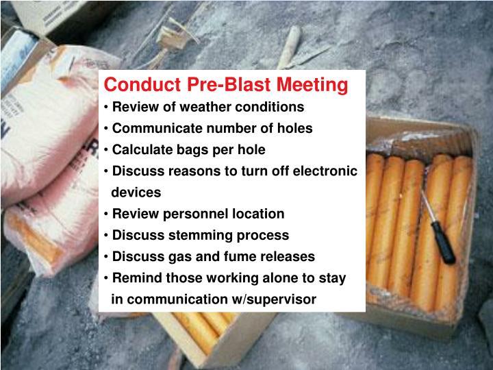 Conduct Pre-Blast Meeting