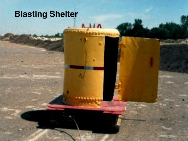 Blasting Shelter