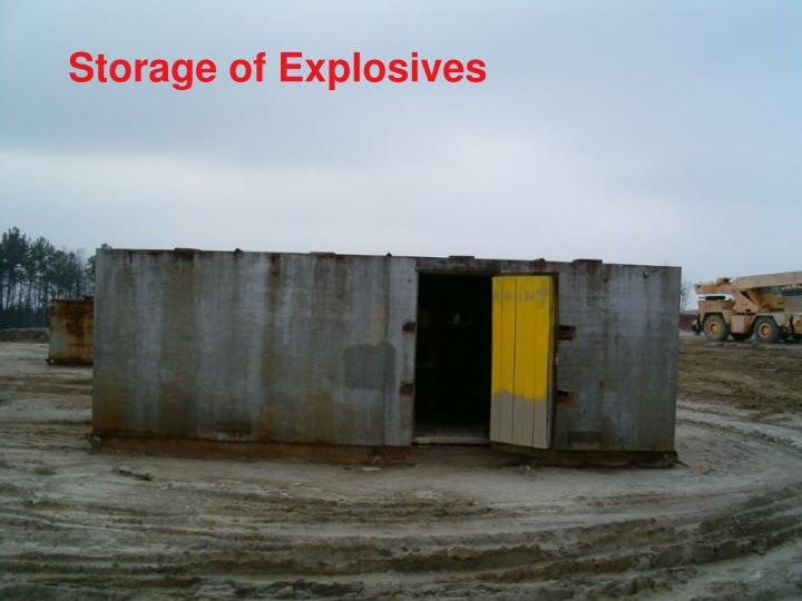 Storage of Explosives