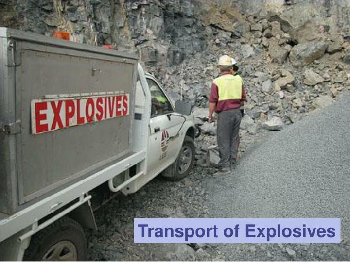 Transport of Explosives