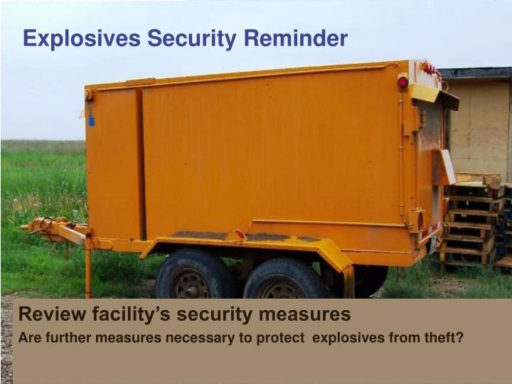 Explosives Security Reminder
