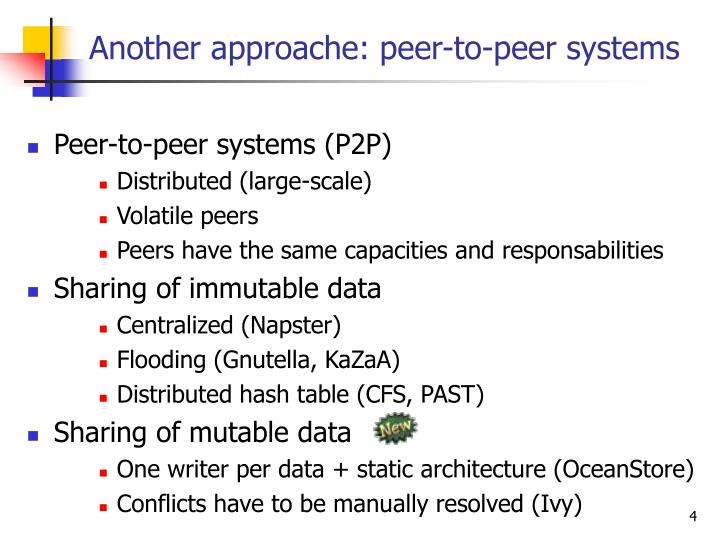 Another approache: peer-to-peer systems