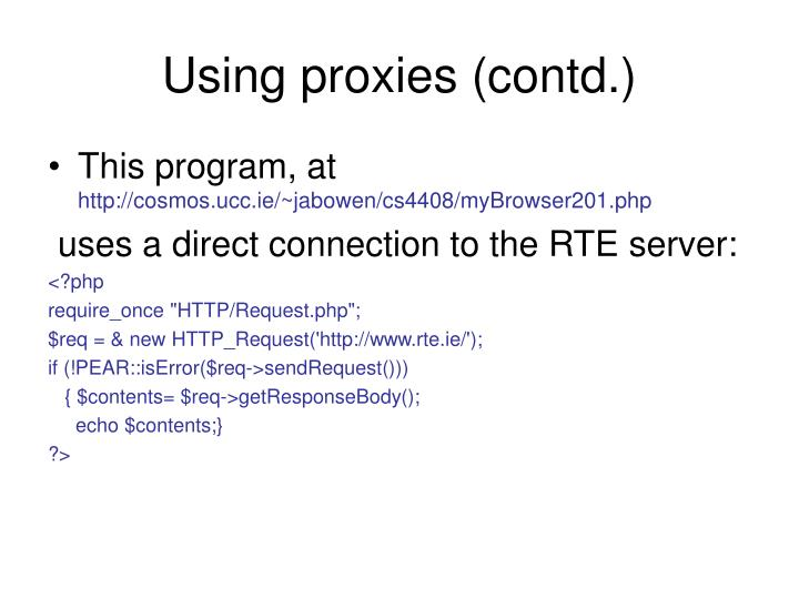 Using proxies (contd.)
