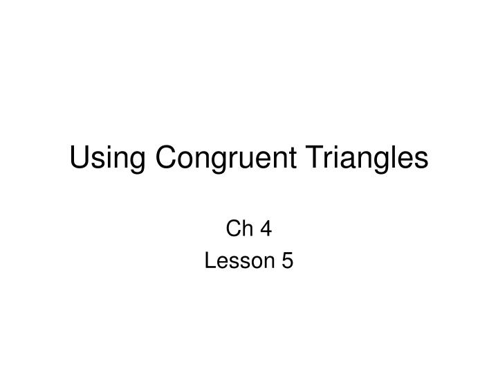 using congruent triangles n.