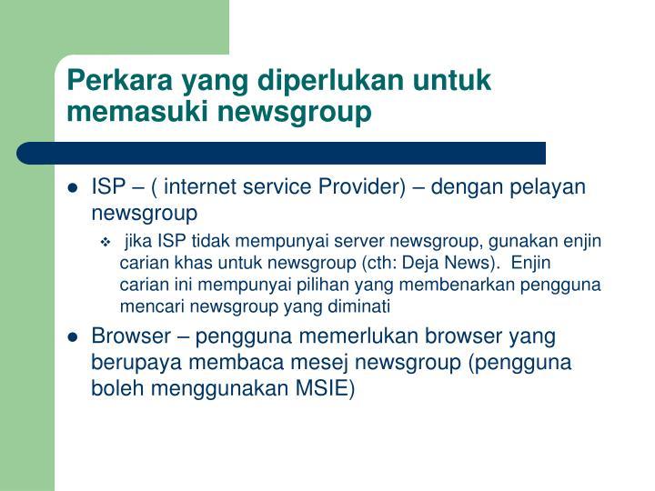 Perkara yang diperlukan untuk memasuki newsgroup