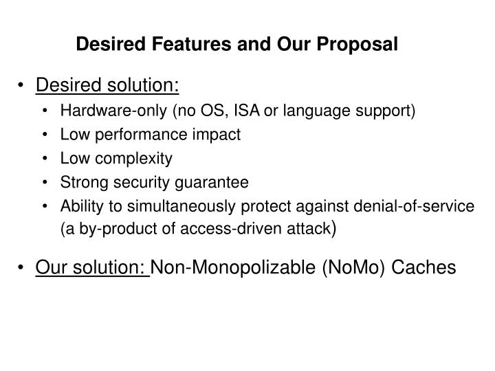 Desired Features and Our Proposal