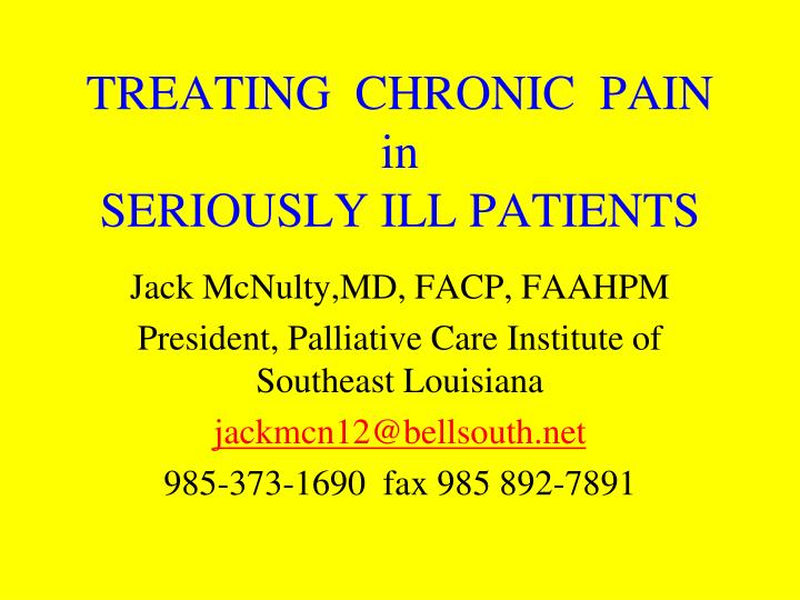 treating chronic pain in seriously ill patients n.