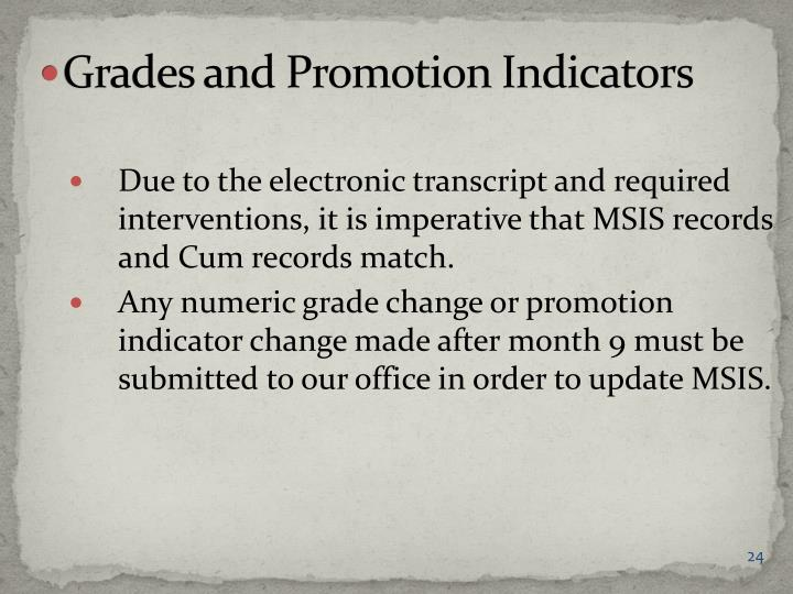 Grades and Promotion Indicators