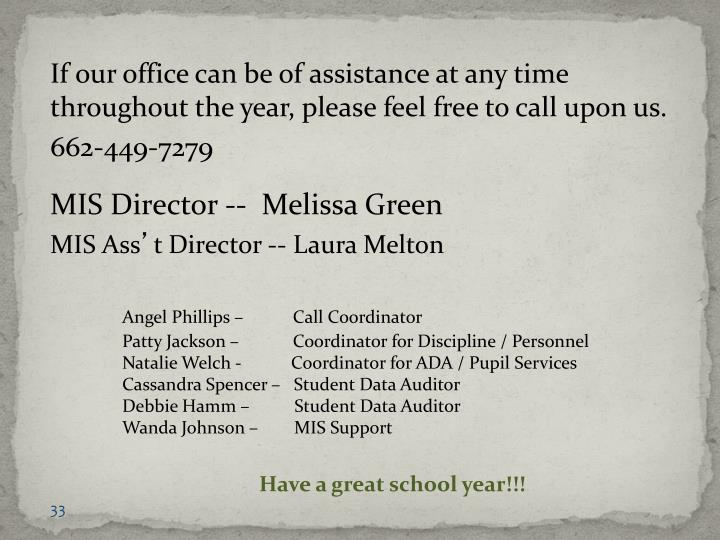 If our office can be of assistance at any time throughout the year, please feel free to call upon us.