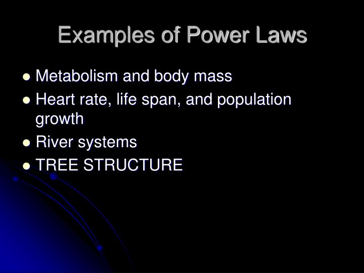 Examples of Power Laws