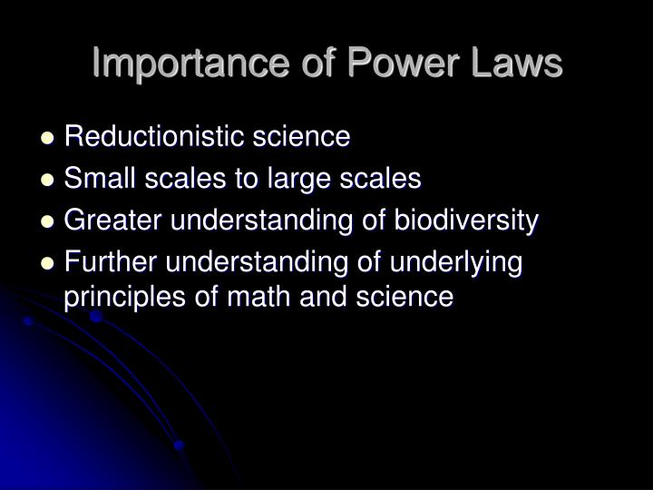 Importance of Power Laws