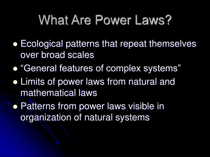 What are power laws