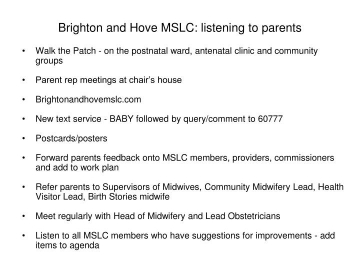 Brighton and Hove MSLC: listening to parents