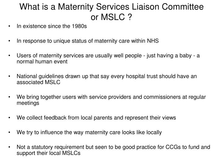 What is a maternity services liaison committee or mslc