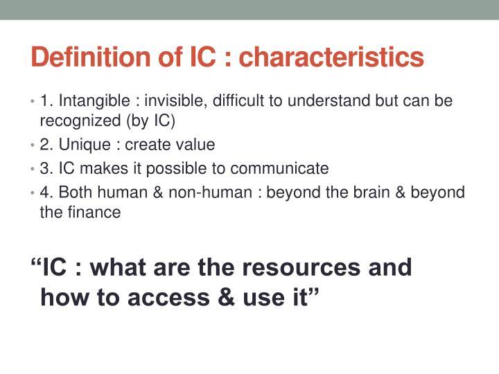 Definition of IC : characteristics