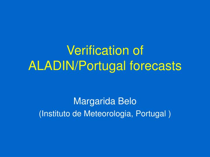 verification of aladin portugal forecasts n.