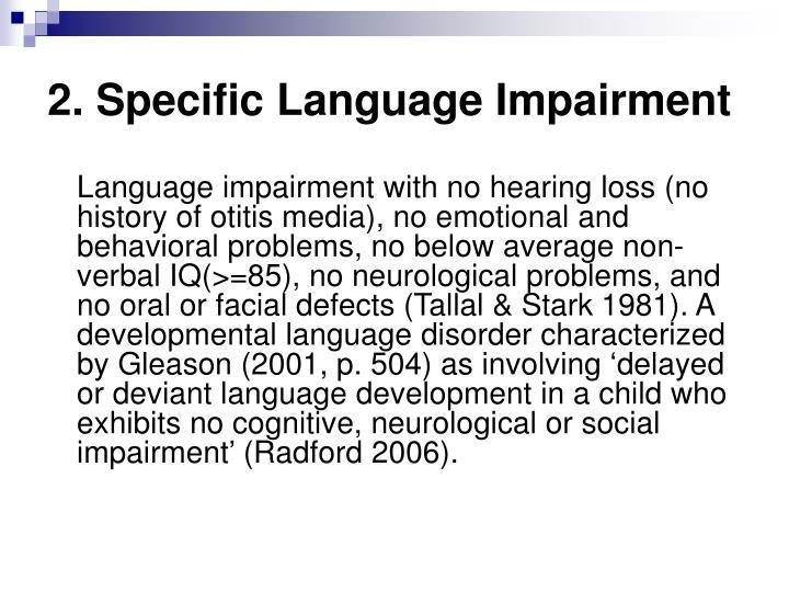 2. Specific Language Impairment