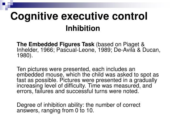Cognitive executive control
