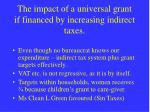 the impact of a universal grant if financed by increasing indirect taxes