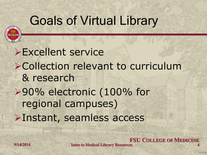 Goals of Virtual Library
