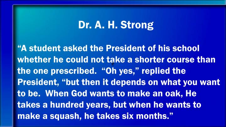 Dr. A. H. Strong