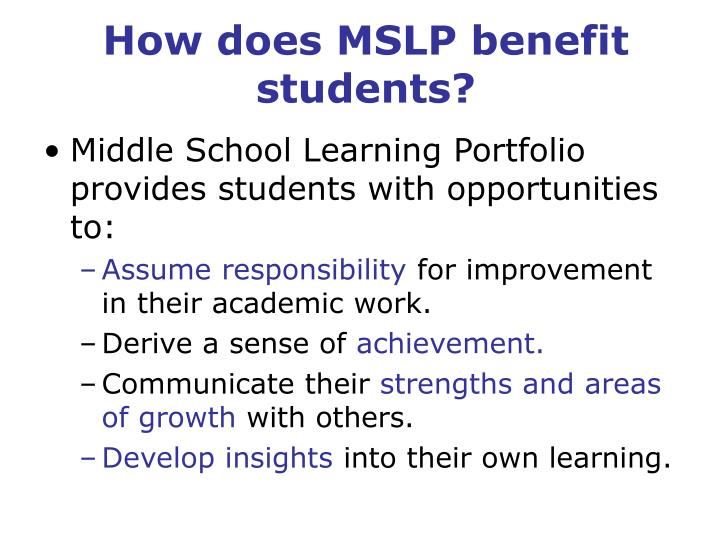How does MSLP benefit students?