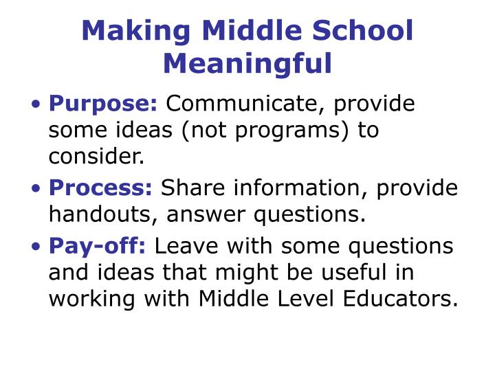 Making middle school meaningful