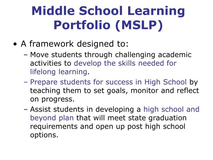 Middle School Learning Portfolio (MSLP)