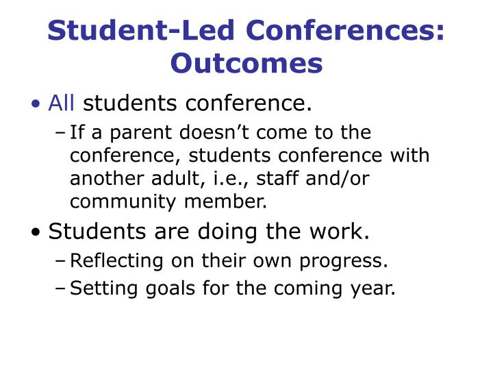 Student-Led Conferences: Outcomes