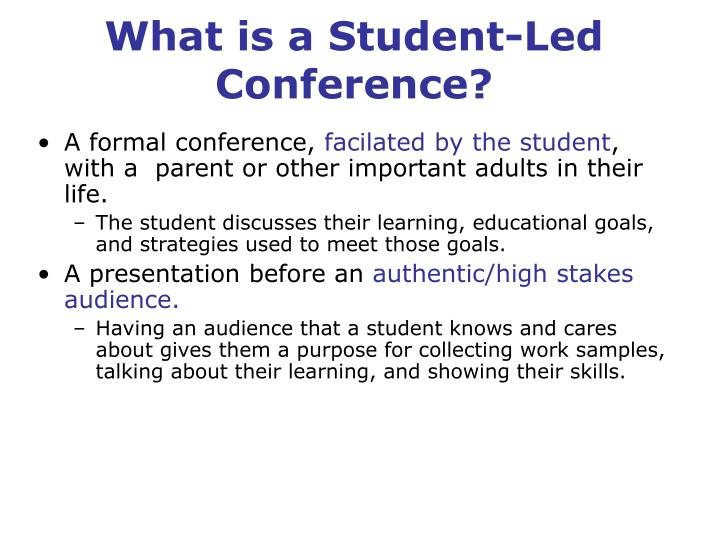 What is a Student-Led Conference?